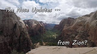The Nose Updates ... from Zion?