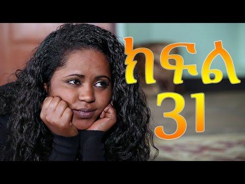 Meleket Drama - Episode 31