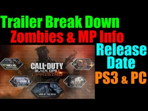 Black Ops 2 Map Pack 2 Uprising DLC Trailer Break Down w/ Zombies and Release date for ps3 and pc