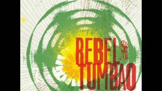 Natural Mystic - Rebel Tumbao