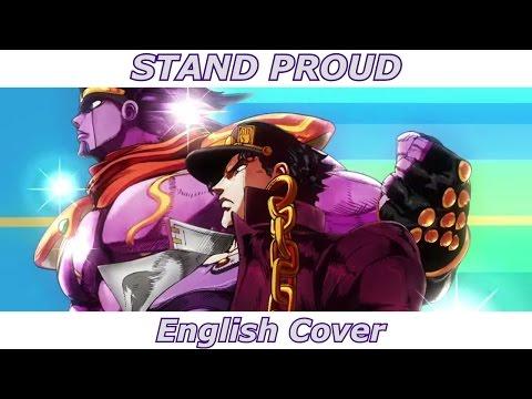 STAND PROUD - JoJo's Bizarre Adventure (English Cover)