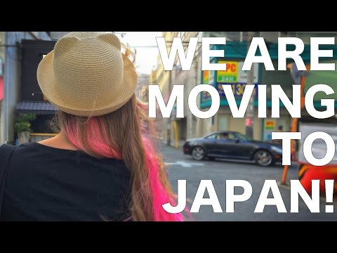 We Are Moving to Japan