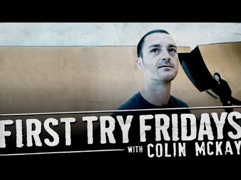 Colin McKay - First Try Friday