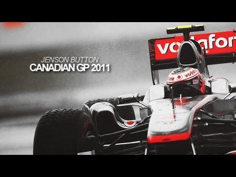 Jenson Button | Canadian Grand Prix 2011  [HD]