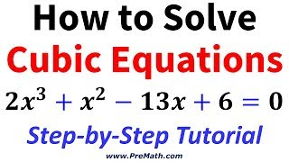 How to Solve Advanced Cubic Equations: Step-by-Step Tutorial