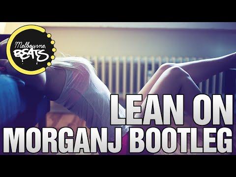 Major Lazer & DJ Snake Ft. MØ - Lean On (MorganJ Bootleg)