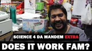 How To Cool A Drink In 60 Seconds - DOES IT WORK FAM? #Science4DaMandem | Grime Report Tv