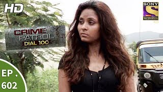 Crime Patrol Dial 100 - क्राइम पेट्रोल - Superstition Part 1 - Ep 602 - 12th September, 2017