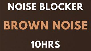 10 HOURS BROWN NOISE Noise Blocker for Sleep, Study, Tinnitus , insomnia