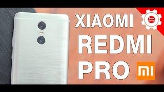 Xiaomi Redmi PRO (3\64Gb) - Распаковка (ОБЗОР) Двухкамерного бюджетного монстра от Xiaomi!