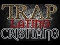 1 hora Trap Cristiano