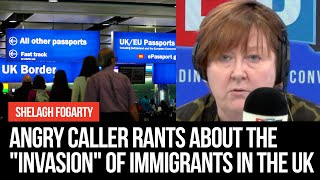 "Angry caller rants about the ""invasion"" of immigrants in the UK"