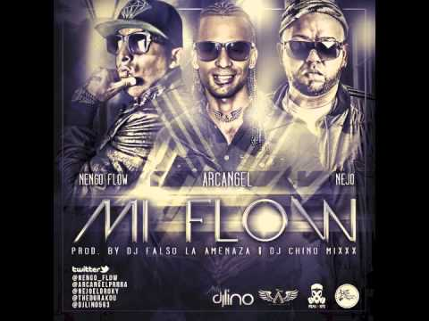 Mi Flow - Arcangel Ft Ñejo & Ñengo Flow