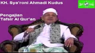 KH. Sya'roni Ahmadi Kudus Pengajian Tafsir Al Qur'an Surat Ali Imron ayat 67-69