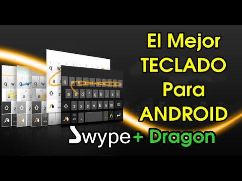 Como Instalar El Mejor Teclado para Android Swype + Dragon GRATIS