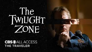 The Twilight Zone: A Traveler - Official Trailer | CBS All Access