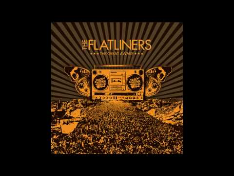 The Flatliners - Mastering The Worlds Smallest Violin