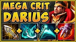 COME ON RIOT! MEGA CRIT DARIUS 100% DOES TOO MUCH DAMAGE! DARIUS TOP GAMEPLAY! - League of Legends