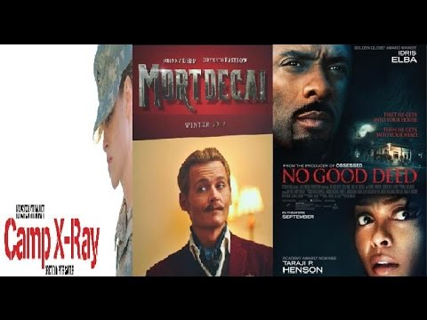 Trailer Thursdays: Camp X-Ray, Mortdecai, No Good Deed