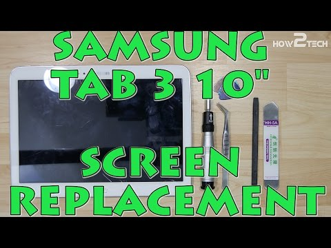 Samsung Tab 3 10.1 Screen Replacement