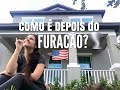 NOSSA CASA DEPOIS DO FURACÃO IRMA NOS EUA   Raiane Youssef