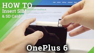 How to Insert SIM in OnePlus 6 - Nano SIM Slot