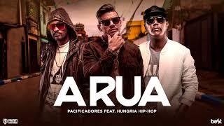 Pacificadores - A Rua part Hungria Hip Hop (Official Music)