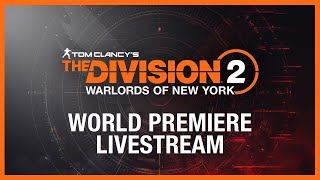 Tom Clancy's The Division 2: World Premiere Livestream | Ubisoft [NA]