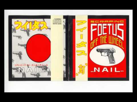 Foetus - Descent into Inferno