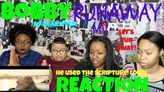BOBBY RUNAWAY MV REACTION [DA SCRIPTURE THO!]