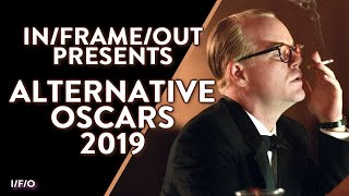 In/Frame/Out's ALTERNATIVE OSCARS 2019