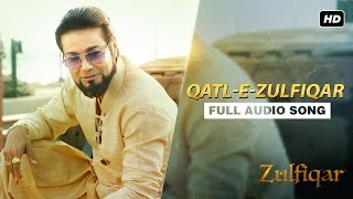 Qatl-E-Zulfiqar   Full Audio Song   Zulfiqar   Srijit   Anupam  Timir Biswas   2016