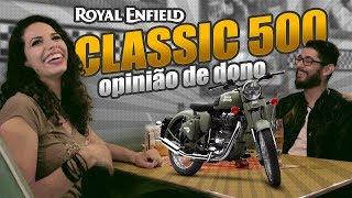 ROYAL ENFIELD CLASSIC 500 AVALIAÇÃO DE DONO | CAFÉ COM MOTO