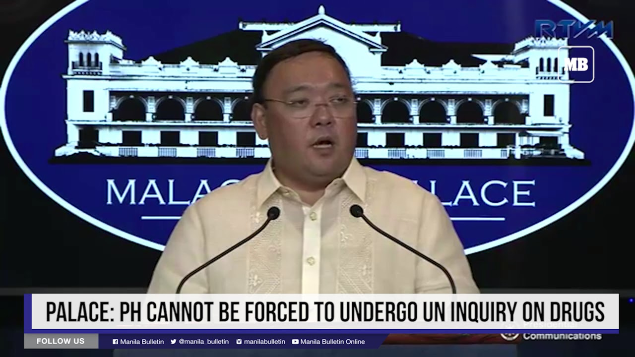 Palace: PH cannot be forced to undergo UN inquiry on drugs