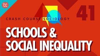 Schools & Social Inequality: Crash Course Sociology #41