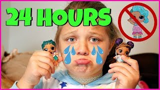 24 Hours with NO LOL DOLLS!! 24 Hour Challenge For Kids