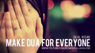 Make Your Dua For Everyone┇ Bilal Assad ᴴᴰ