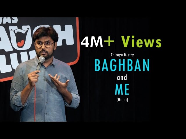 Baghban and Me  Stand-Up Comedy by Chirayu Mistry