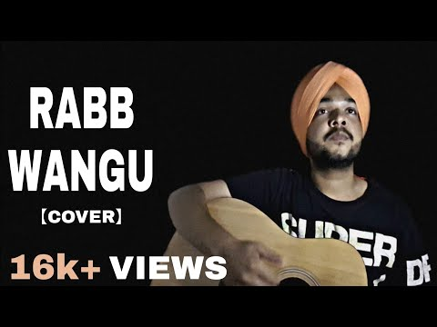 Rabb Wangu : Jass Manak (Acoustic Cover) | Sikandar 2 | Geet Mp3 | Deep Ambar | Latest Punjabi Songs
