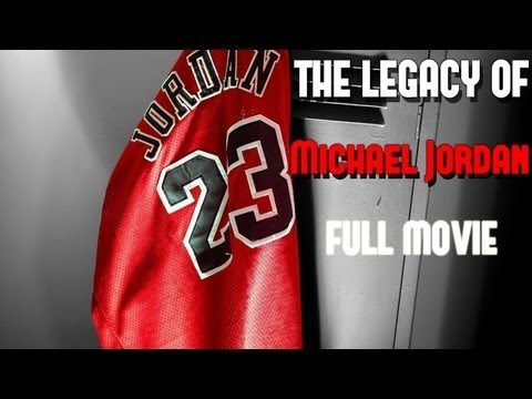 the Legacy Of Michael Jordan  Full Movie video