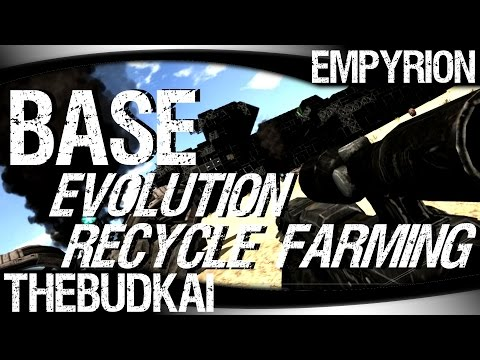 Empyrion :: Ep 2 :: Base Evolution, Recycle, Farming