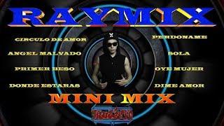 Download lagu mix RAYMIX solo lo nuevo y lo mejor (circulo de amor) (sola)