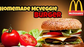 McDonald MCVeggie Homemade Burger|| How to make McDonald style MCveggie Burger