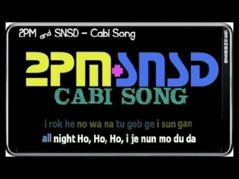 2pm And Snsd - Cabi Song (sing-along Simple Romanized Lyric).mp4 video