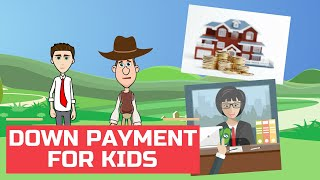 What is Down Payment? Easy Peasy Finance for Kids and Beginners