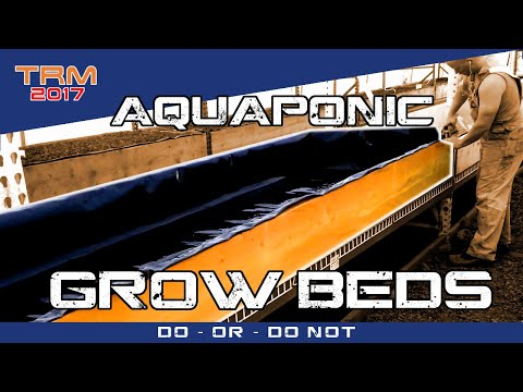 Building AQUAPONIC GROW BEDS Part 2