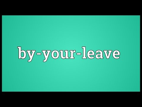 Header of by-your-leave