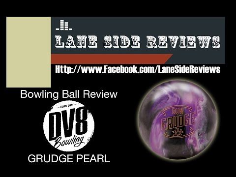 DV8 Bowling GRUDGE PEARL Ball Review by Lane Side Reviews