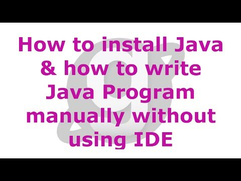 How to install Java & how to write Java Program manually without using IDE