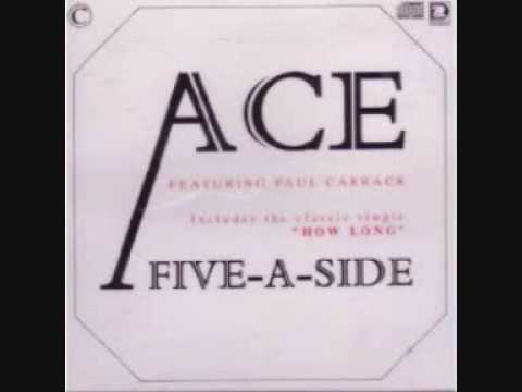 Ace - How Long